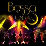 Bossa La Noche