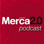 Podcast Merca20.com