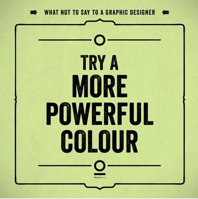 10 prints con frases que nunca debes decir a un diseñador