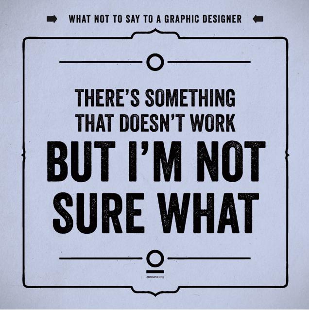 prints con frases que nunca debes decir a un diseñador