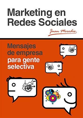 marketing-en-redes-sociales-juan-merodio