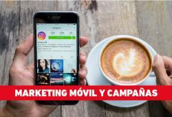 Marketing Móvil y Campañas