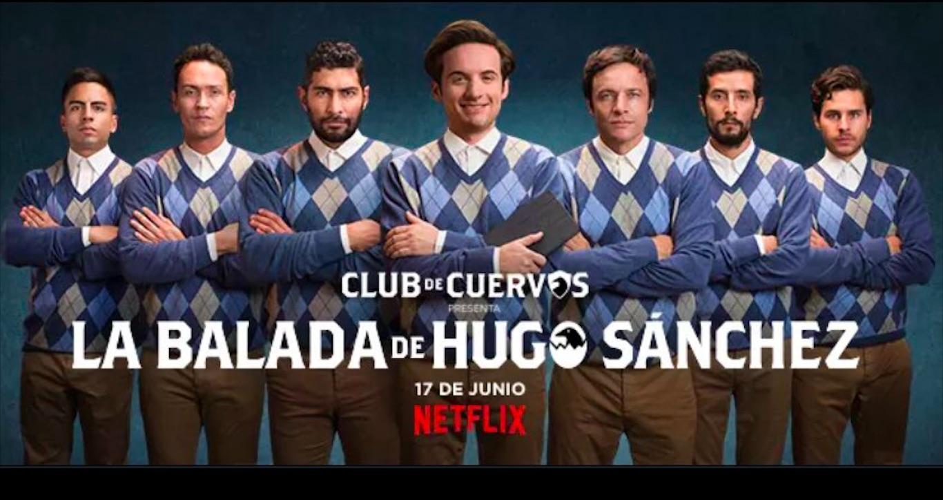 La balada de Hugo Sanchez Temporada 1 Completa Latino