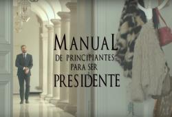 Manual para ser un presidente