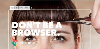 Google Chrome-Don't Be a Browser