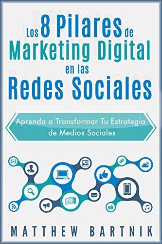 Este libro explica los 8 pilares del marketing digital