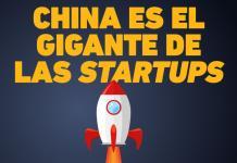 INFOGRAFÍA: China demuestra su poderío entre las startups