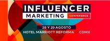 ¡Atención mercadólgo, asiste a la Influencer Marketing Conference!