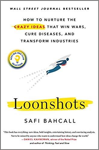 Loonshots-Safi Bahcall-Amazon