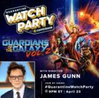 James Gunn-Watch Party-Guardians of the Galaxy V2
