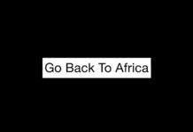 Go back to Africa, una terrible frase que se convirtió en una impulsora del turismo.
