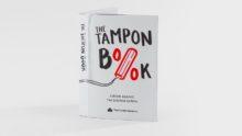 Campaña destacada: The Tampon Book, una creativa forma de evadir impuestos.