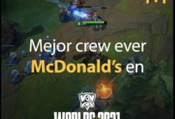 Worlds 2021 y McDonald's